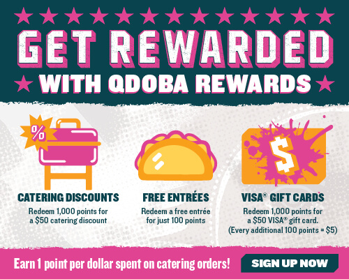 Get Rewarded with QDOBA Rewards!